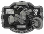 TRIKE Motorcycle - Ride Free On Three Belt Buckle with display stand. Code JL4